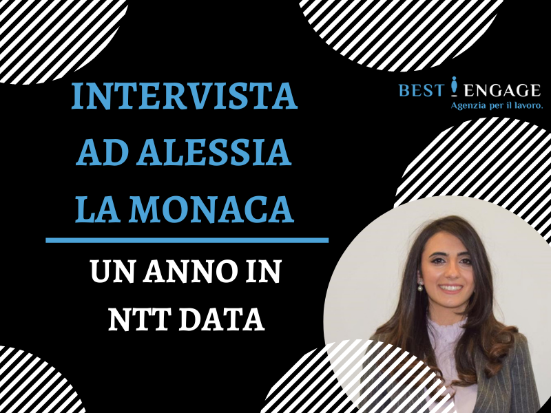 Intervista ad Alessia La Monica: Un Anno in NTT Data